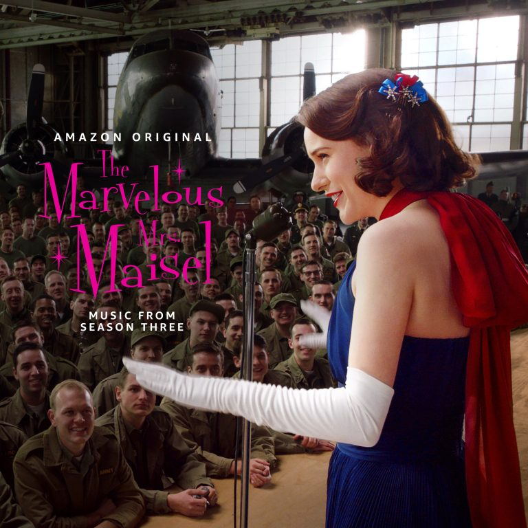 'The Marvelous Mrs. Maisel: Season Three (Music from the Prime Original Series)' Released