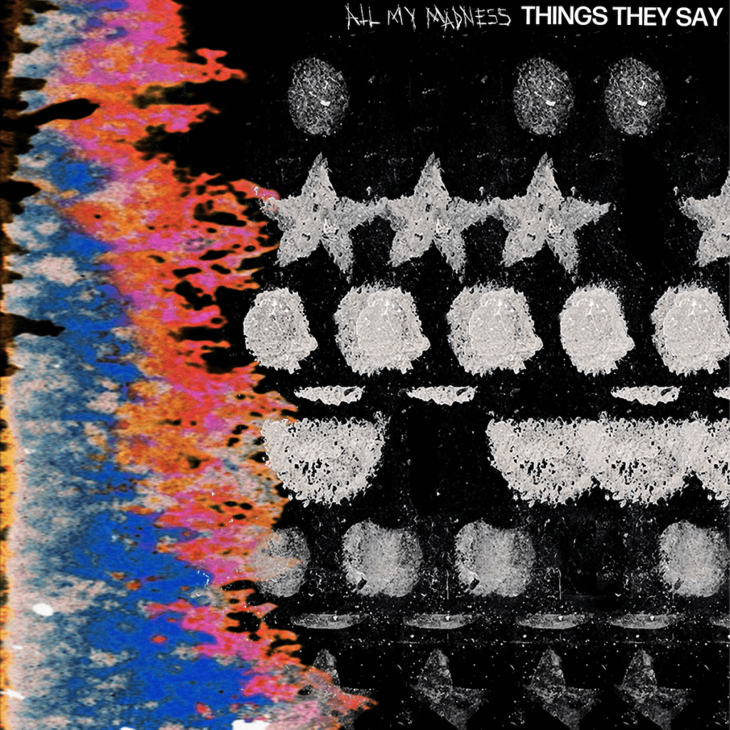 All-My-Madness-Things-They-Say-cover